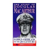 Famous Americans: Story of Douglas Macarthur