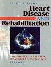 Heart Disease and Rehabilitation, , 0873225880
