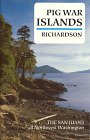 img - for Pig War Islands: The San Juans of Northwest Washington book / textbook / text book