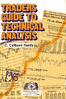 Traders Guide to Technical Analysis, C. Colburn Hardy, 0934380066