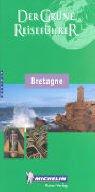 Michelin Der Grüne Reiseführer : Bretagne (Guide Vert Allemand)