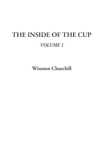 The Inside of the Cup, Volume 1