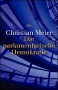 Die parlamentarische Demokratie