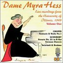 Dame Myra Hess: Live From the University of Illinois Vol. 1
