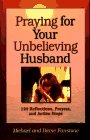 Praying for Your Unbelieving Husband, Michael Fanstone, 1569550328