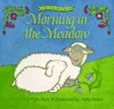 Morning in the Meadow: A Pat-And-Peek Book