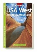 USA West mit Rocky Mountains. Die schönsten Trekking-Touren Taschenbuch – 2005 Andreas Fecker Bruckmann 3765440299 Nordamerika