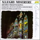 Allegri: Miserere & Other Choral Favorites