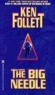 The Big Needle by Ken Follett (1993-11-01)…