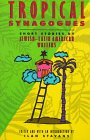 Tropical Synagogues : Short Stories by Jewish Latin-American Writers, Stavans, Ilan, 0841913412