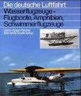Wasserflugzeuge: Flugboote, Amphibien, Schwimmerflugzeuge