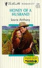 Honey of a Husband, Laura Anthony, 037319322X