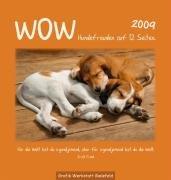 Wow Hundefreuden 2009: Bild-Text-Kalender