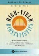 High-Yield Biostatistics 3rd ed (High-Yield Series) 3rd (third) Edition by Glaser MD Ph.D, Anthony N. published by Lippincott Williams & Wilkins (2004) Paperback