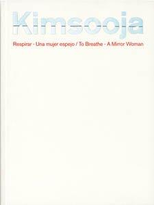 Descargar Libro Kimsooja. Respirar - Una Mujer Espejo / To Breathe - A Mirror Woman Maria Rubio Olivia