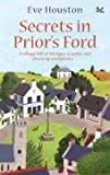 Secrets in Prior's Ford, Eve Houston, 0751539619