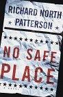 No Safe Place, Richard North Patterson, 0375702962
