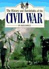 History and Battlefields of the Civil War, John Bowen, 1555217508