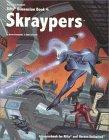 Skraypers, Kevin Siembieda and John Zeleznik, 0916211789