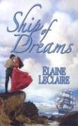Ship of Dreams (Leisure Historical Romance)