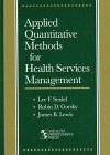 Applied Quantitative Methods for Health Services Management, Lewis, James and Gorsky, Robin, 1878812246