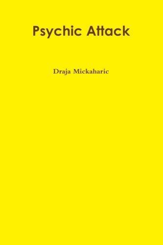 Psychic Attack by Draja Mickaharic (2013-02-08)