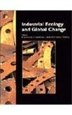 Industrial Ecology and Global Change (Global Change Institute, Vol 5)