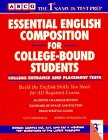 Essential English Composition for College-Bound Students, Leo Lieberman and Jeffrey Spielberger, 0671864017