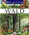 Wald: Unsere wunderbare Welt