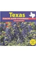 Texas Facts and Symbols (The States and Their Symbols) (Texas State Symbols)