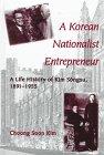 img - for A Korean Nationalist Entrepreneur: A Life History of Kim Songsu, 1891-1955 (S U N Y Series in Korean Studies) book / textbook / text book