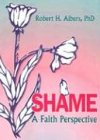 Shame, Robert H. Albers and William M. Clements, 1560249579