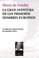 La gran aventura de los primeros hombres europeos (Metatemas) Tapa blanda – 1 mar 2010 Henry de Lumley Tusquets Editores S.A. 8483832178 1686465