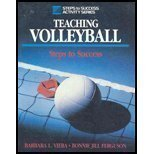 Teaching Volleyball : Steps to Success, Viera, Barbara L. and Ferguson, Bonnie J., 0880113162