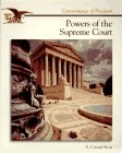 Powers of the Supreme Court, Richard C. Stein, 0516466976