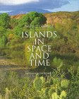 Islands in Space and Time, David G. Campbell, 0395680832