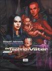 Die Techno-Väter, Bd.5 : Die Sekte der Techno-Bischöfe