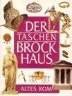 (Brockhaus) Der Taschen Brockhaus, Kt, Bd.8, Altes Rom