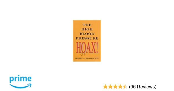 The high blood pressure hoax sherry a rogers 9781887202053 the high blood pressure hoax sherry a rogers 9781887202053 amazon books fandeluxe Images