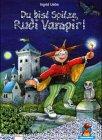 Du bist Spitze, Rudi Vampir!