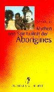 Mythen und Spiritualität der Aborigines