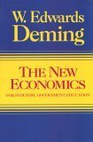 The New Economics for Industry, Government, Education, Deming, W. Edward, 0911379053