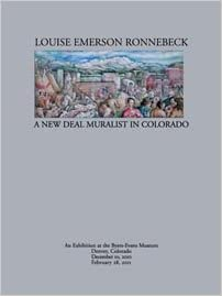 Louise Emerson Ronnebeck: A New Deal Muralist in Colorado (The