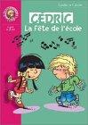 Cédric - Roman, tome 3 : La Fête de l'école par  Laudec