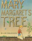 Mary Margaret's Tree, Blair Drawson, 0531088715