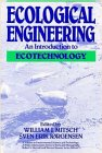img - for Ecological Engineering: An Introduction to Ecotechnology (Environmental Science and Technology: A Wiley-Interscience Series of Texts and Monographs) book / textbook / text book
