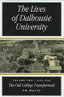 The Lives of Dalhousie University 9780773516441