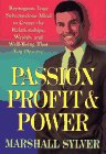Passion, Profit, and Power: Reprogram Your