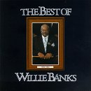 The Best of Willie Banks