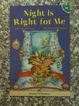 Night Is Right For Me  Hooked On Phonics  Book 26